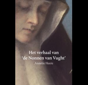 Het verhaal van 'de nonnen van Vught'